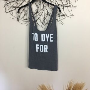 VICTORIAS SECRET tank top. TO DYE FOR. Large